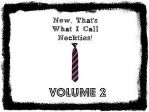 Neckties, volume 2